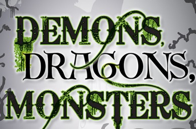 Demons, Dragons, Monsters and Mayhem!