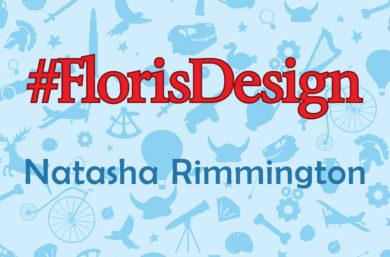 #FlorisDesign meets Nastasha Rimmington
