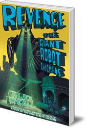 Revenge of the Giant Robot Chickens