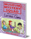 Museum Mystery Squad and the Case of the Curious Coins