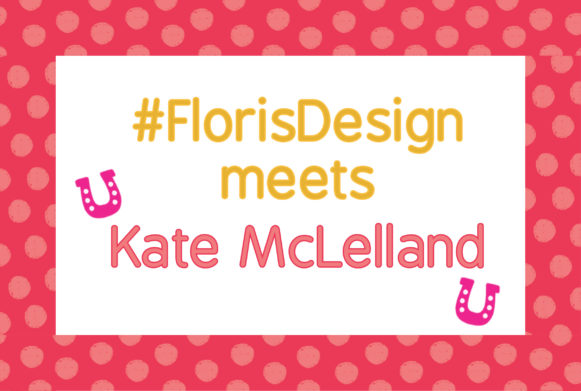 #FlorisDesign Kate McLelland