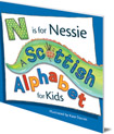 N is for Nessie: A Scottish Alphabet for Kids