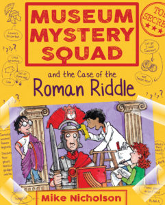New Kelpies - Museum Mystery Squad and the Case of the Roman Riddle