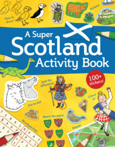 New Kelpies - A Super Scotland Activity Book