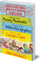 Museum Mystery Squad Books 1 to 3