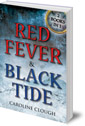 Red Fever & Black Tide