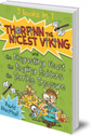 Thorfinn the Nicest Viking series Books 4 to 6