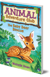 Animal Adventure Club: The Baby Deer Rescue