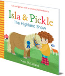 Isla and Pickle: The Highland Show