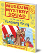 Museum Mystery Squad and the Case of the Vanishing Viking