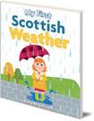 My First Scottish Weather
