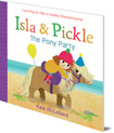 Isla and Pickle: The Pony Party