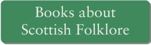 Books about Scottish Folklore
