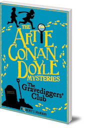 Artie Conan Doyle and the Gravediggers' Club