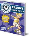 Calum's Tough Match