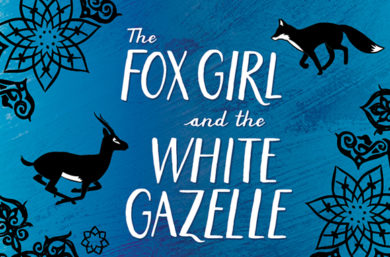 Features for Teachers: The Fox Girl and the White Gazelle