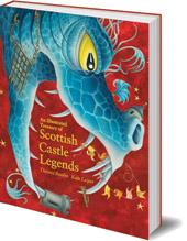 Illustrated Treasury of Scottish Castle Legends