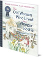 Old Woman Who Lived in a Vinegar Bottle