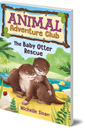 Baby Otter Rescue (Animal Adventure Club 2)