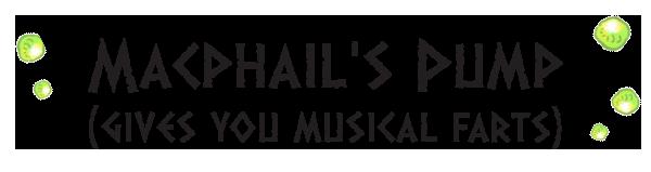 MacPhail's Pump (for musical farts)