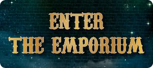 Enter the Emporium