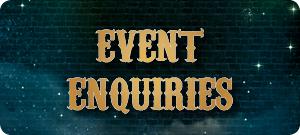 Event Enquiries