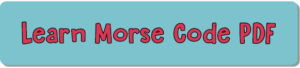 Download the Learn Morse Code PDF