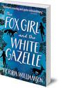 Fox Girl and the White Gazelle
