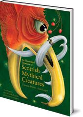 Illustrated Treasury of Scottish Mythical Creatures