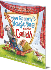 Wee Granny's Magic Bag and the Ceilidh