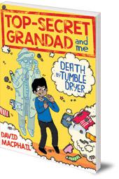 Top-Secret Grandad and Me: Death by Tumble Dryer