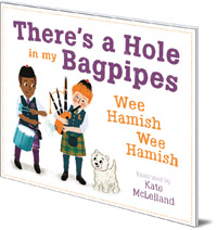 There's a Hole in my Bagpipes, Wee Hamish, Wee Hamish